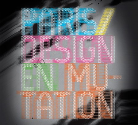 A voir : Paris/Design en mutation